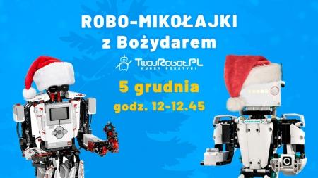 Mikołajkowa bezpłatna lekcja ROBOTYKI!!! Zapraszamy!!!